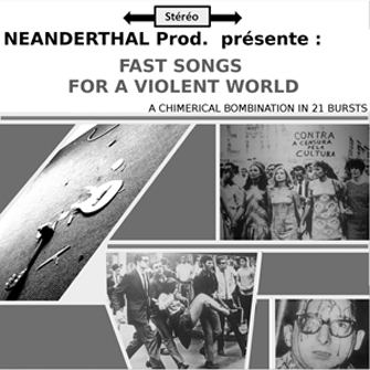Fast Songs For A Violent World